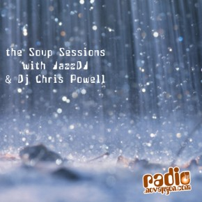 25.08.10 Soup Sessions with David Jazzy Dawson & Chris Powell