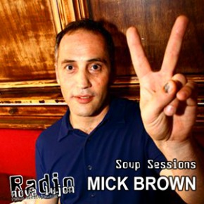 POSTPONED! Soup Sessions with Mick Brown