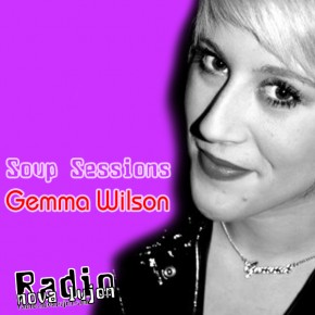 13.07.11 Soup Sessions with Gemma Wilson