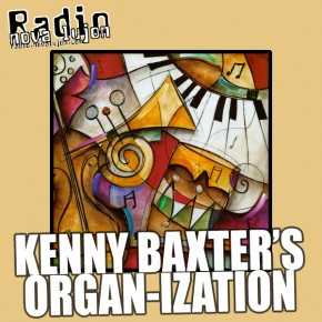 18.12.11  Jazzcast with Kenny Baxters Organ-ization