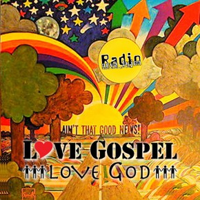 30.03.12 Love Gospel Love God