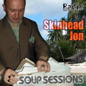 25.07.12 Soup Sessions with Skinhead Jon