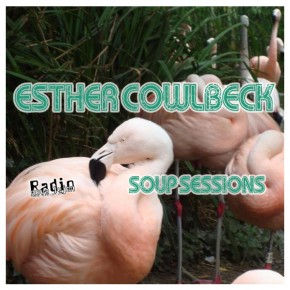 12.12.12 Soup Sessions with Esther Cowlbeck