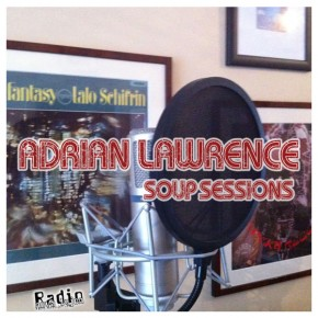 09.01.13 Soup Sessions with Adrian Lawrence