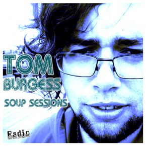 20.02.13 Soup Sessions with Tom Burgess