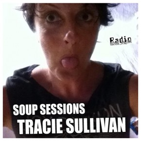 06.03.13 Soup Sessions with Tracie Sullivan