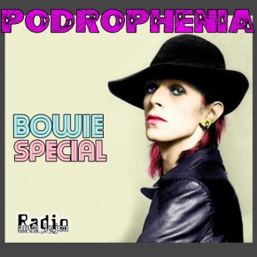 30.05.13 Podrophenia Bowie Special