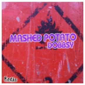 04.10.13 Mashed Potato with Dobbsy