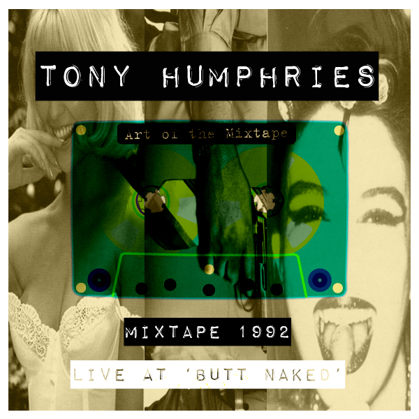 Tony Humphries - Take Home The Club