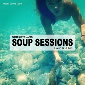 25.08.14 Soup Sessions with David & Julien