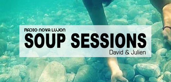 Soup Session Special with David & Julien