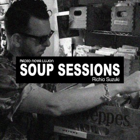 26.09.14 Soup Sessions with Richio Suzuki