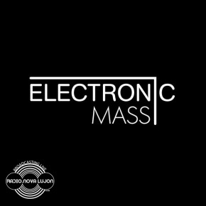 10.10.14 Electronic Mass with Robert Bosson