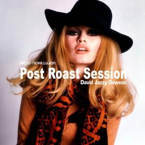 Post Roast Session