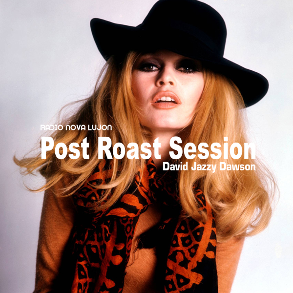 19 03 17 Post Roast Session | Radio Nova Lujon