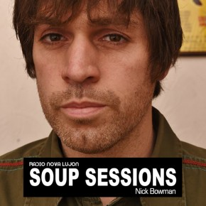 07.05.15 Soup Sessions with Nick Bowman