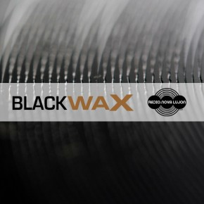 17.07.15 Black Wax: Secret Session One