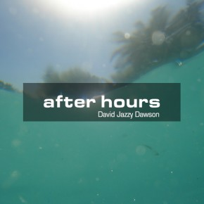 After Hours by DjD