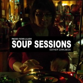 29.04.16 Soup Sessions with Esther Cowlbeck