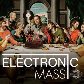 07.10.16 Electronic Mass 2nd Birthday