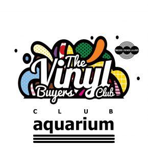 24.06.17 Vinyl Buyers Club @ the Aquarium (Back Room Special)