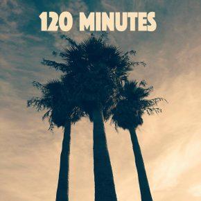 02.09.17 120 Minutes