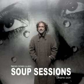 09.03.18 Soup Sessions with Crispin Dior