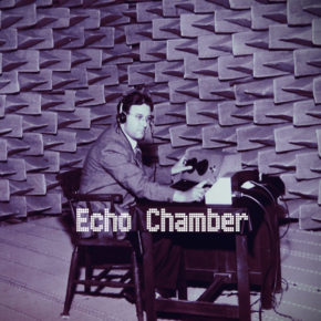 05.06.19 Echo Chamber