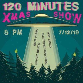 07.12.19 120 Minutes Xmas Show