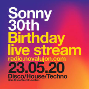 23.05.20 Sonny Scully Evans Virtual 30th Birthday Party! #lockdownlive